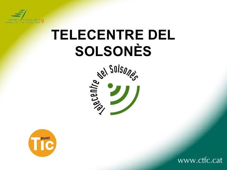 TELECENTRE DEL SOLSONÈS