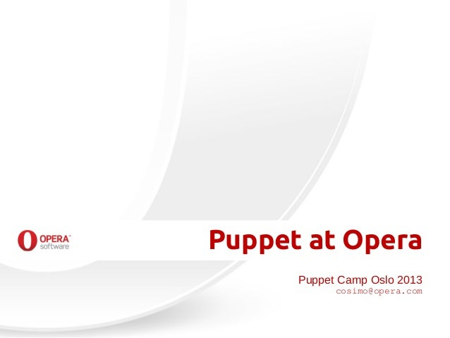 Puppet at Opera Sofware - PuppetCamp Oslo 2013