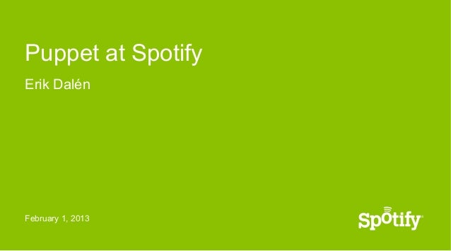 Puppet at Spotify
