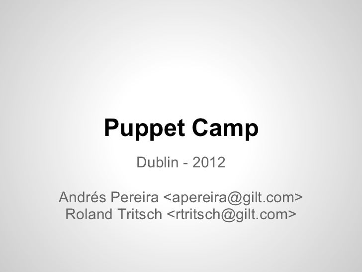 Building a continuous delivery platform for the biggest spike in e-commerce - Puppet Camp Dublin '12