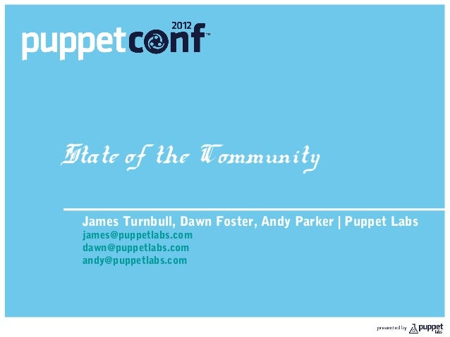 Puppet: State of the Community 2012