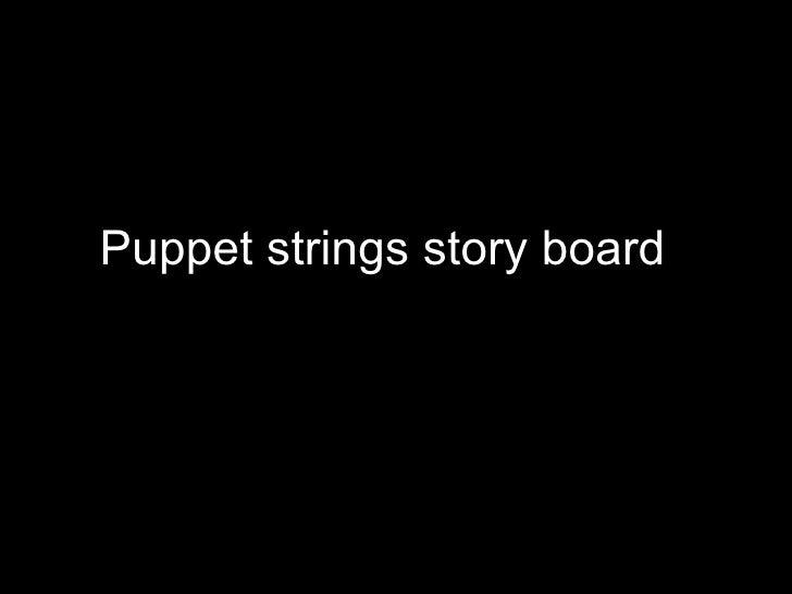 Puppet strings story board
