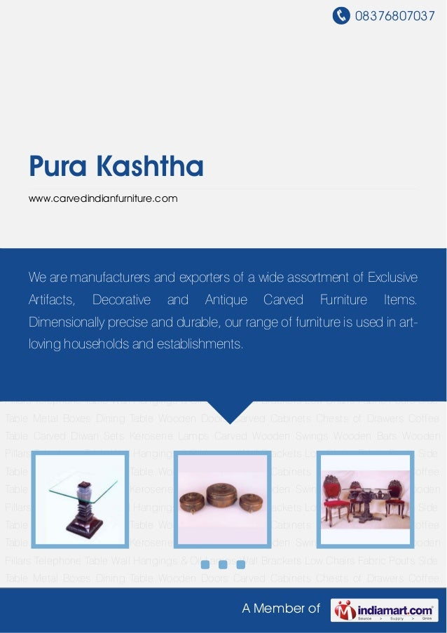 08376807037A Member ofPura Kashthawww.carvedindianfurniture.comSide Table Metal Boxes Dining Table Wooden Doors Carved Cab...