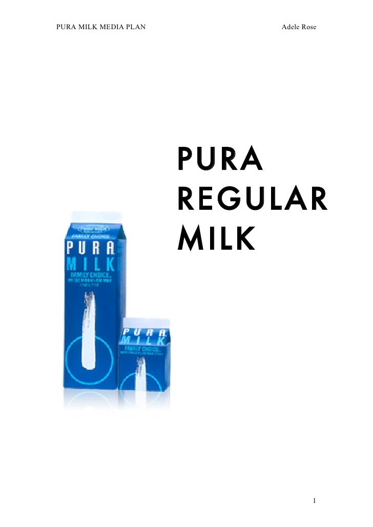 PURA Milk - Media/Creative/Strategic Brief