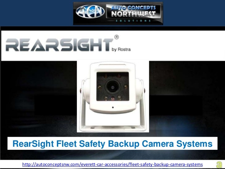 RearSight Fleet Safety Backup Camera Systems  http://autoconceptsnw.com/everett-car-accessories/fleet-safety-backup-camera...