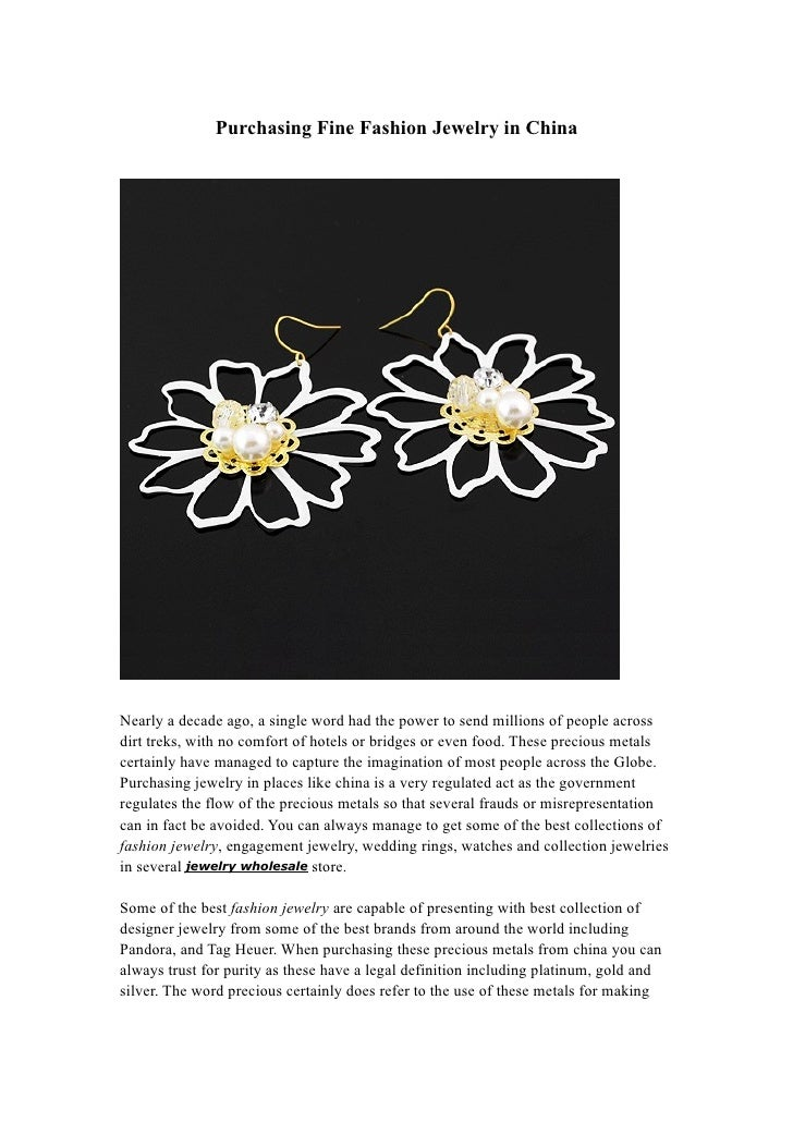 Purchasing Fine Fashion Jewelry in China     Nearly a decade ago, a single word had the power to send millions of people a...
