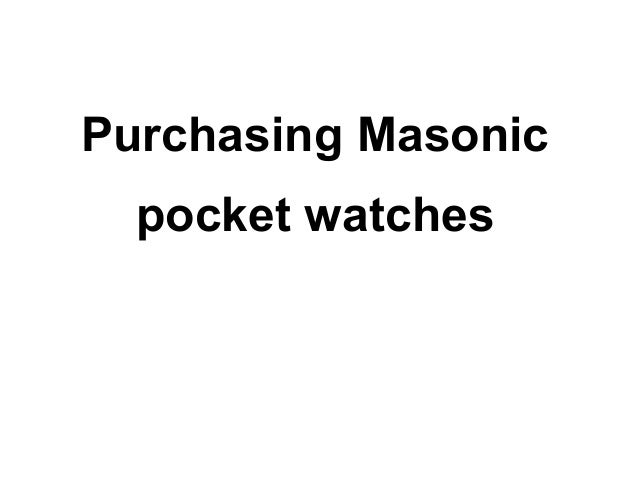 Purchasing masonic pocket watches