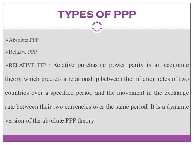 Analyse the Purchasing Power Parity Theory and Discuss Its Applicability