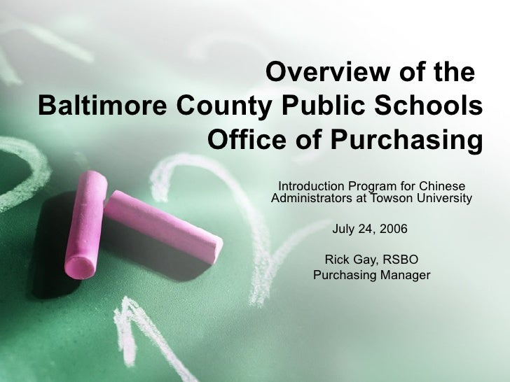 Overview of the  Baltimore County Public Schools Office of Purchasing Introduction Program for Chinese Administrators at T...