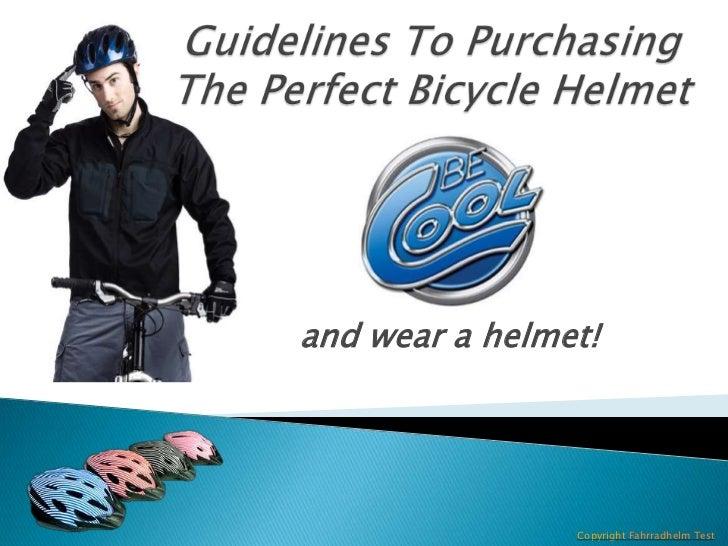 and wear a helmet!                Copyright Fahrradhelm Test