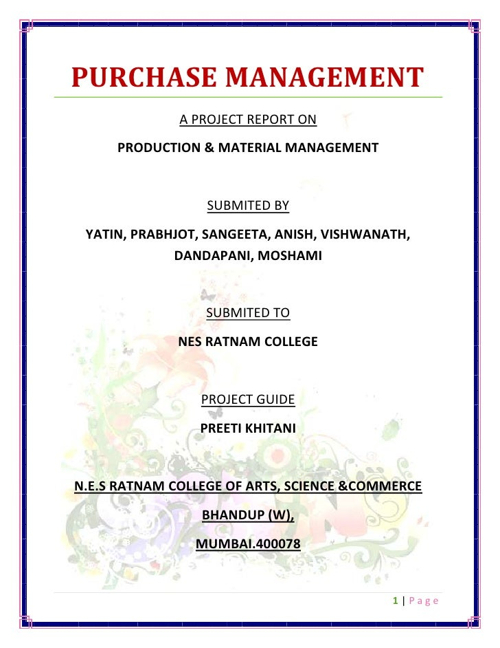 PURCHASE MANAGEMENT <br />A PROJECT REPORT ON<br />PRODUCTION & MATERIAL MANAGEMENT <br />SUBMITED BY<br />YATIN, PRABHJOT...