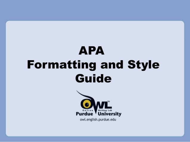 apa purdue owl headings Apa (american psychological association) style is most commonly used to cite sources within the social sciences this resource, revised according to the 6th edition, second printing of the apa manual, offers examples for the general format of apa research papers, in-text citations, endnotes/footnotes, and.