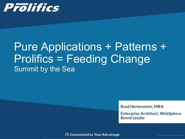 Pure App + Patterns + Prolifics = Feeding Change