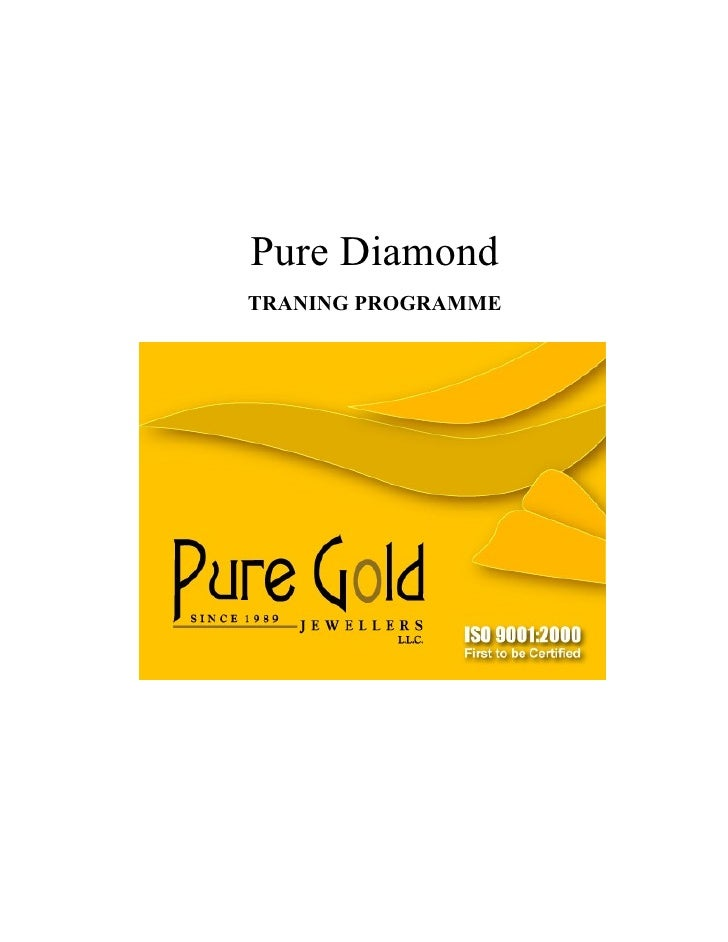 Pure DiamondTRANING PROGRAMME