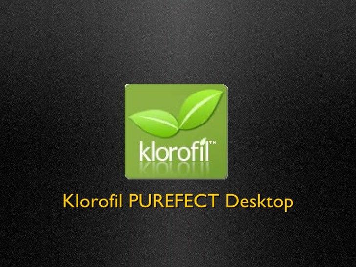 Purefect desktop (Klorofil)