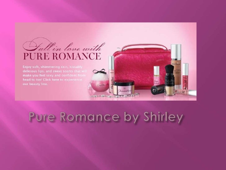 Pure Romance by Shirley<br />