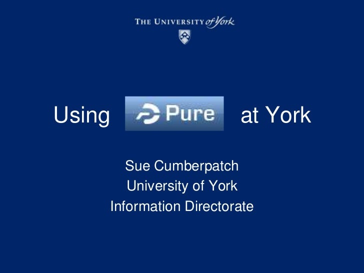 Using                     at York<br />Sue Cumberpatch<br />University of York <br />Information Directorate<br />