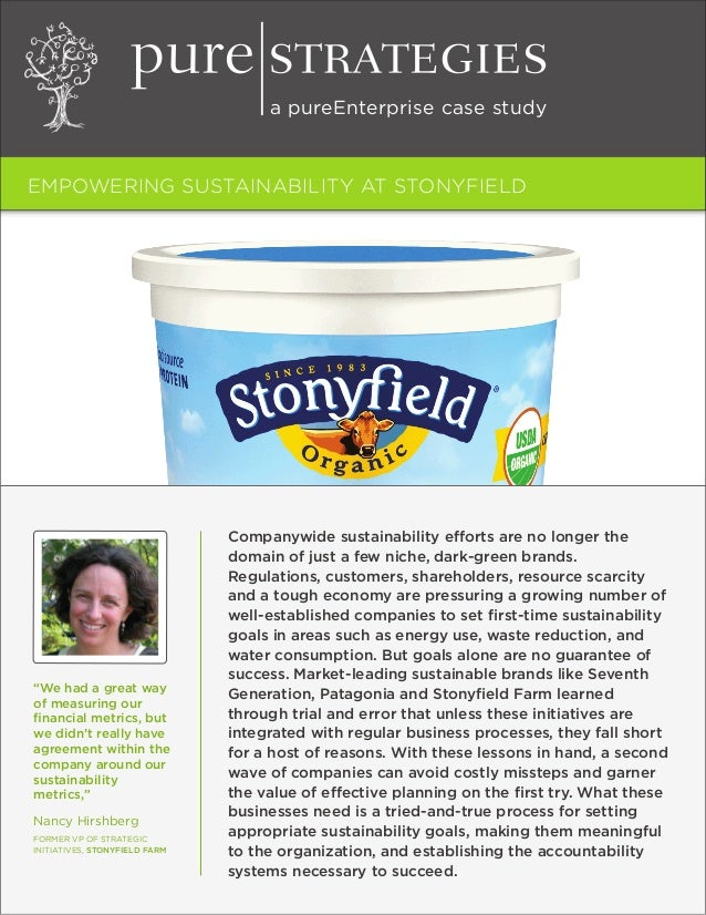 Pure strategies  empowering sustainability at stonyfield