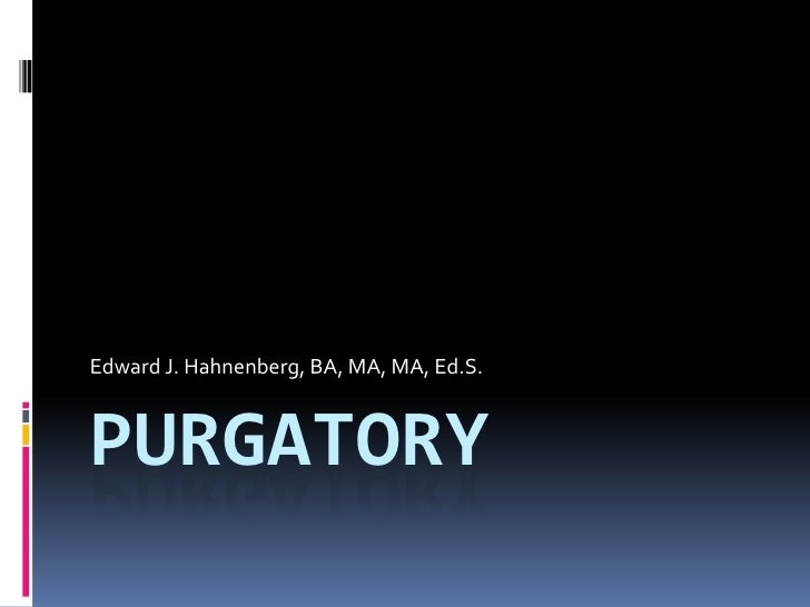 Purgatory   part 2 ... the belief in purgatory in church theological writings (early and later)