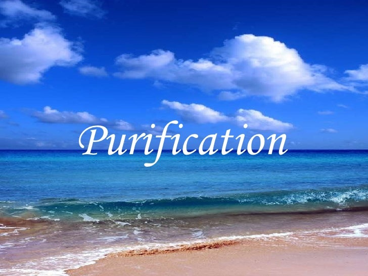Purification of Body