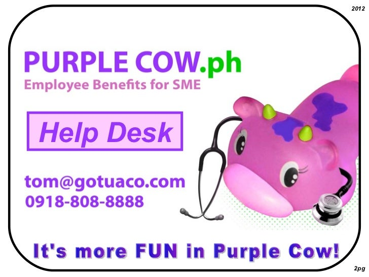 Purple cow 2012 (help desk button)