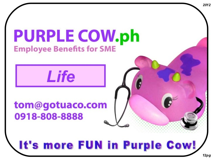 Purple cow 2012 (life button)