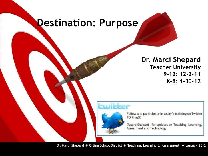 Destination: Purpose                                                      Dr. Marci Shepard                               ...