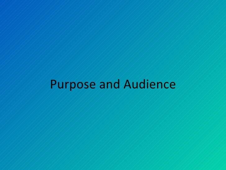 Purpose and Audience