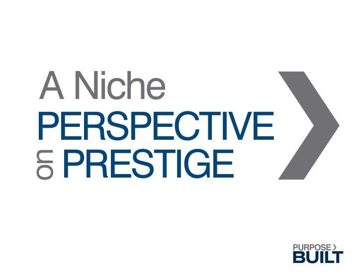 Niche Perspective on Prestige