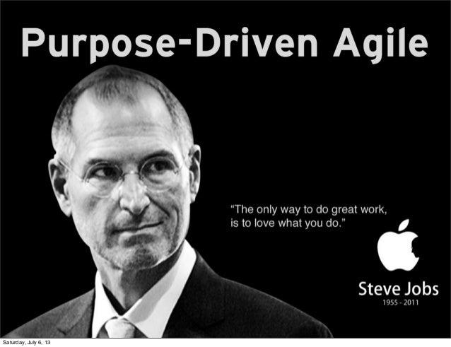 Purpose driven agile