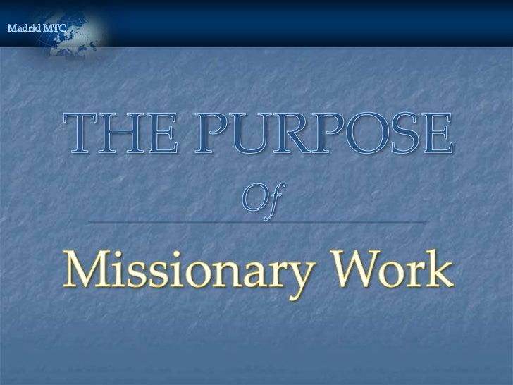 Purpose of Missionary Work ENGLISH
