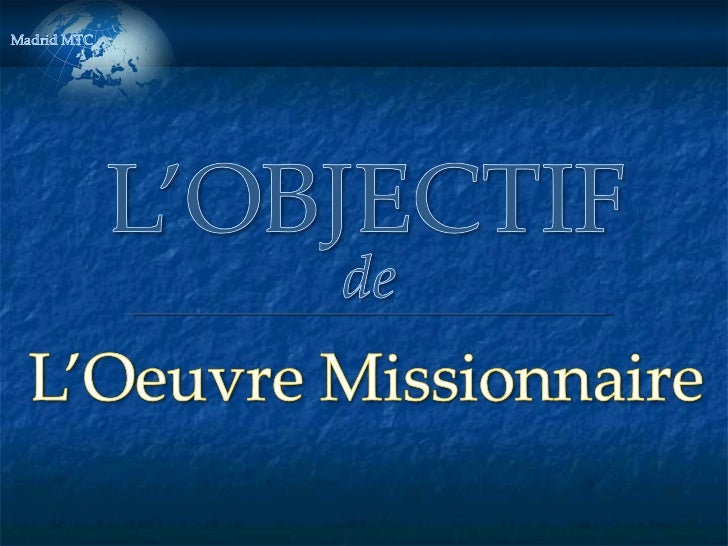 Purpose of Missionary Work FRENCH