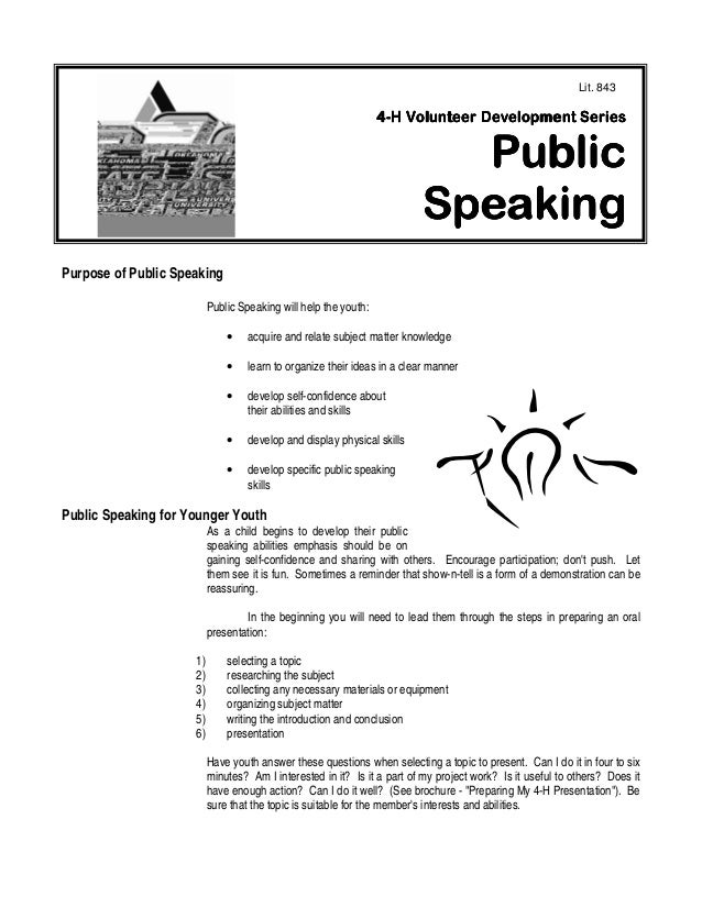 1 Purpose of Public Speaking Public Speaking will help the youth: • acquire and relate subject matter knowledge • learn to...