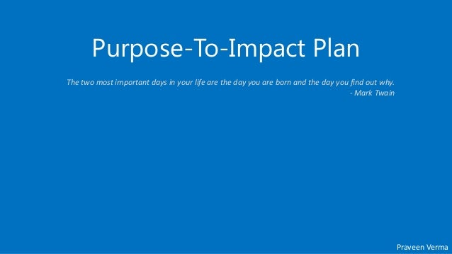 Purpose to Impact plan