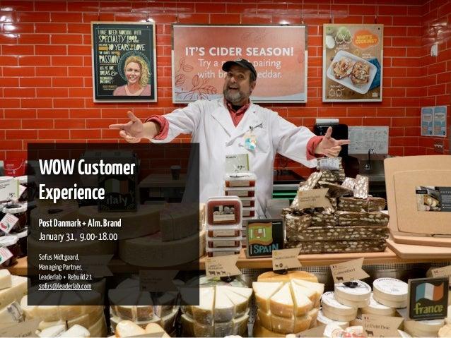 Purpose & Wow customer experience