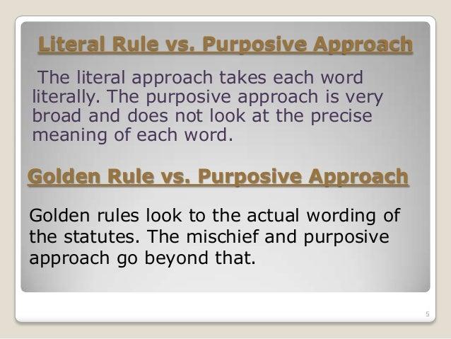 literal golden mischief rules essay