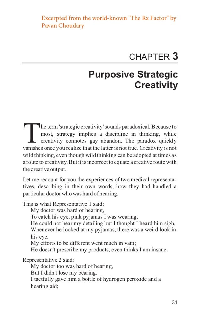 "Excerpted from the world-known ""The Rx Factor"" by Pavan Choudary  CHAPTER  3  Purposive Strategic Creativity  T  he term '..."