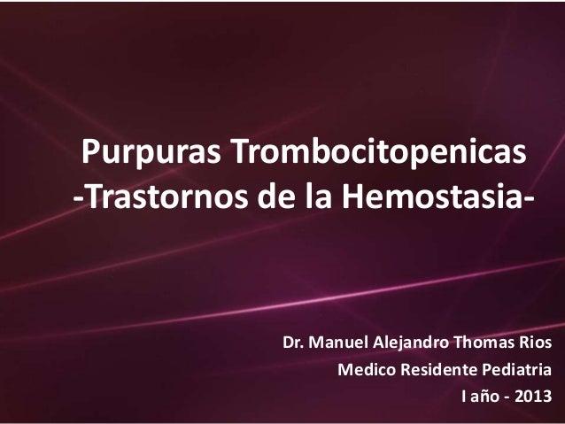 Purpuras trombocitopenicas mt