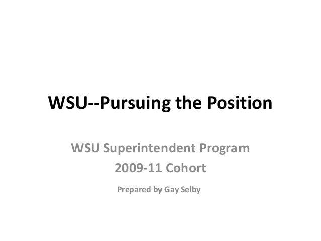 Pursuing the position