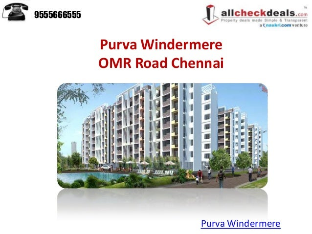 Purva WindermereOMR Road ChennaiPurva Windermere9555666555