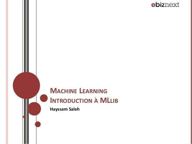 Machine Learning - Spark / MLlib