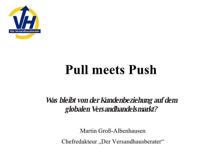 Push Meets Pull