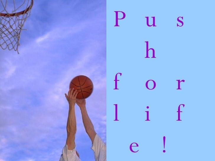Pushforlife 1