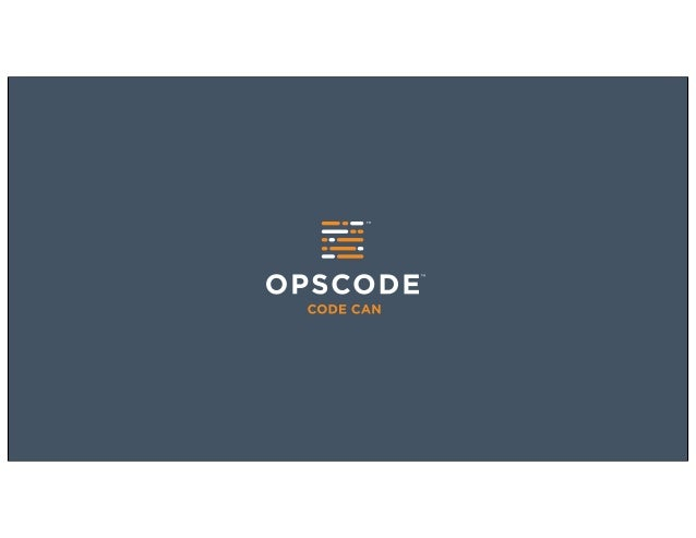 The Opscode Push Jobs ServiceMark AndersonApril 28, 2013