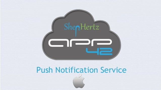 Push Notification Service