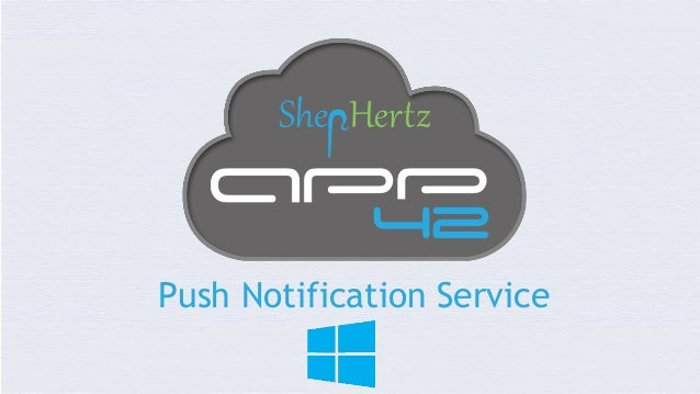 Windows Phone Push Notification using App42 Mobile Backend as a Service
