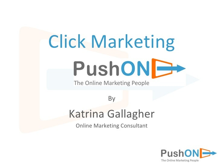 Click Marketing By Katrina Gallagher Online Marketing Consultant