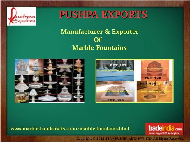 PUSHPA EXPORTS Manufacturer & Exporter                  Of        Marble Fountains  www.marble­handicrafts.co.in/marble­fo...