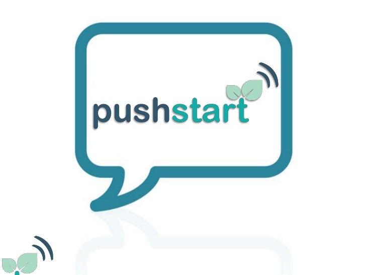 PushStart Launch Presentation