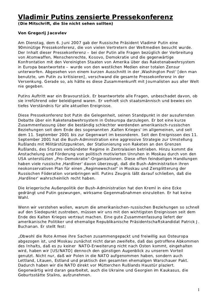Vladimir Putins zensierte Pressekonferenz(Die Mitschrift, die Sie nicht sehen sollten)Von Gregorij JacovlevAm Dienstag, de...